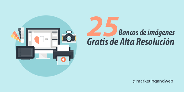 25-mejores-bancos-de-imagenes-gratis-de-alta-resolucion-by-marketingandweb