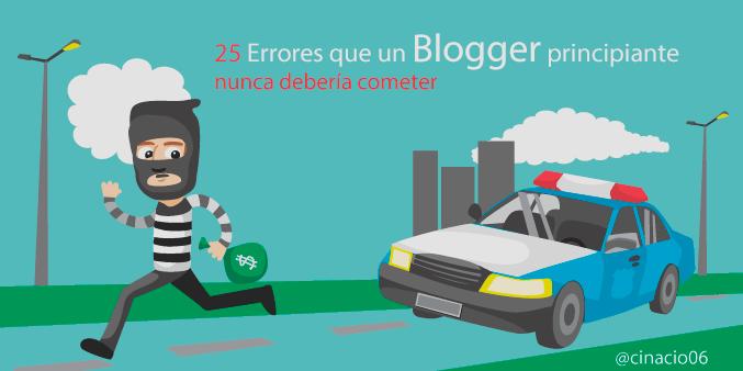 25-errores-que-un-blogger-principiante-nunca-deberia-cometer-by-cinacio06
